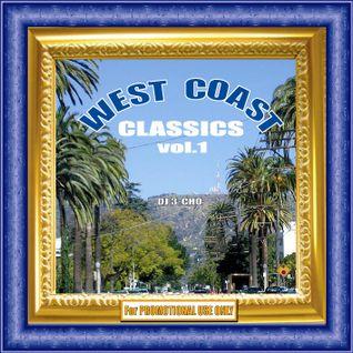 DJ 3-CHO - WEST COAST CLASSICS vol.1