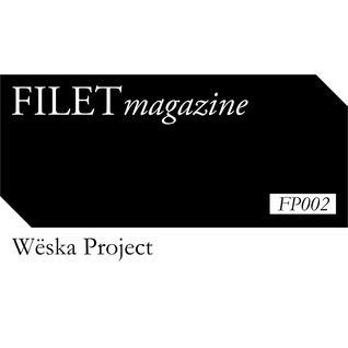 Wёska Project | FP 002