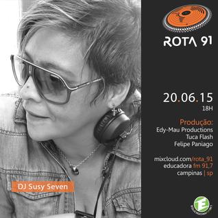 Rota 91 - 20/06/2015 Guest DJ Susy Seven (SP)
