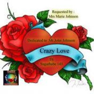 Crazy Love ( Mrs.Johnson's request )
