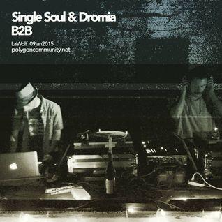 Dromia B2B Single Soul :: LaWolf 9:01:2016