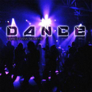 Dance [Libres Para Siempre]