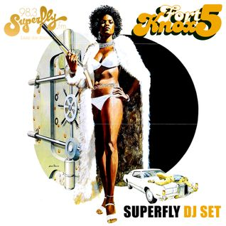 Fort Knox Five - Superfly Mix