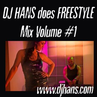DJ Hans does Freestyle Mix 1