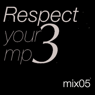 "D-Funkshion ""Respect your mp3_mix05"""
