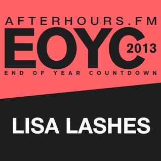 Lisa Lashes Afterhours FM EOYC 2013 Mix
