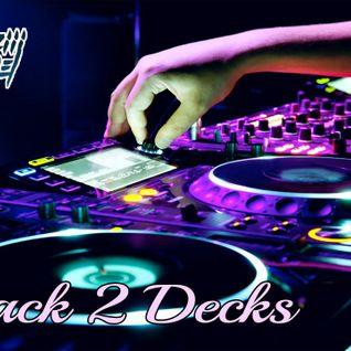 Back 2 decks by Craziiidaniel DJ