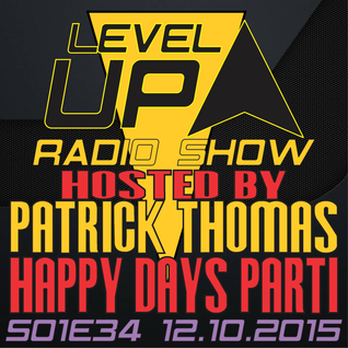 Happy Days Productions @ LevelUP Radio Show S01E34 The Beginning Hosted by Patrick Thomas