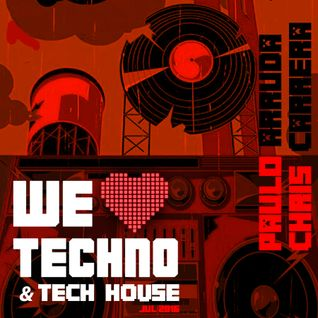 Paulo Arruda & Chris Carrera VI - WE LOVE TECHNO