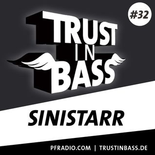 Trust In Bass Podcast 32 - Sinistarr