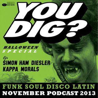 YOU DIG? HALLOWEEN PODCAST 2013