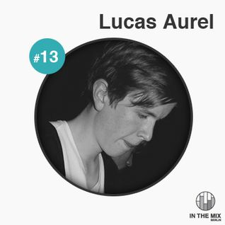 """ in the mix "" with Lucas Aurel"