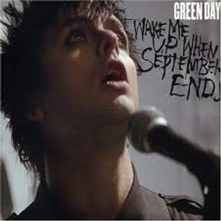 green day ...WHEN SEPTEMBER ENDS