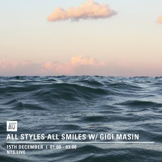 All Styles All Smiles w/ Gigi Masin - 15th December 2015