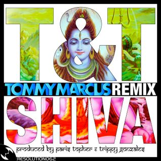 T&T - Shiva (Tommy Marcus Remix)