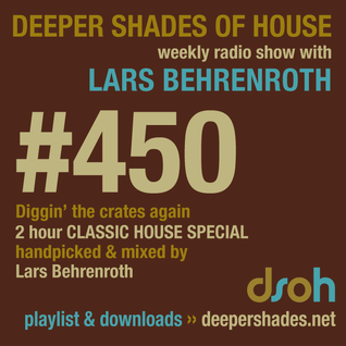 Deeper Shades Of House #450 - 2h Classic House Special