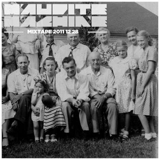 Maudite Machine - Mixtape 2011 12 28