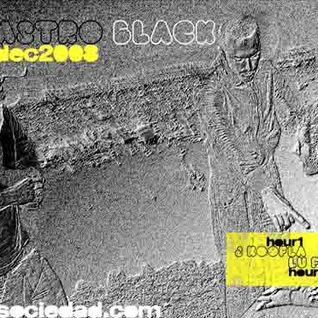 ASTRO BLACK show #79 (dec. 2008): 1st hour by j-koofla, 2nd hour by lu-fuki