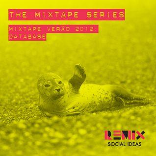 Mixtape Verão 2012: Database