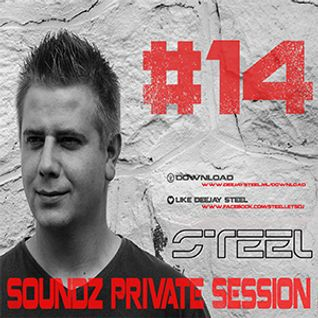Steel - Soundz Private Session #14
