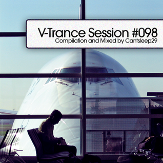 V-Trance Session 098 with Cantsleep29