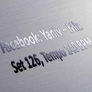 DJ Yaniv Ram - SET126, Tempo 140 BPM