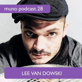 Muno Podcast 28 - Lee Van Dowski