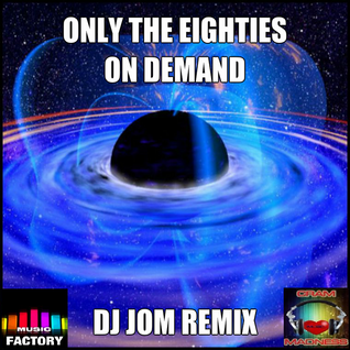 Only the Eighties! On Demand Music