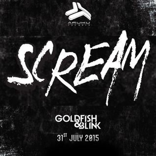 "GOLDFISH & BLINK - SPECIAL PROMO MIXTAPE ""SCREAM""  @ ARUKU THE WALK."