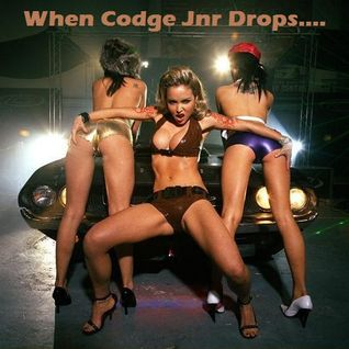 When Codge Jnr Drops....DIRTY ELECTRO