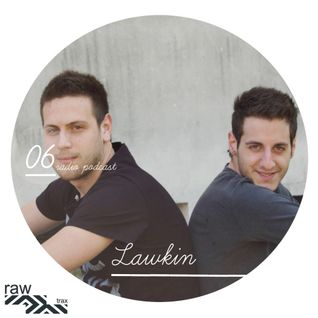 Raw Trax Records Radio Podcast #06 - Lawkin (Italy)