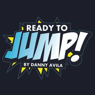 Danny Avila - Ready To Jump #113