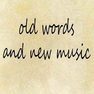 NCN - Old Words and New Music