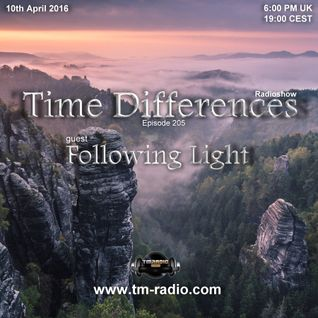 Following Light - Guest Mix - Time Differences 205 (10th April 2016) on TM-Radio