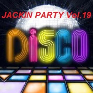The Jackin House Party Vol.19  Compiled & Mixed By Cesare Maremonti MusicSelector®