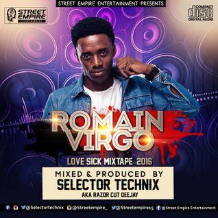 ROMAIN VIRGO LOVE SICK MIXTAPE 2016 - SELECTOR TECHNIX