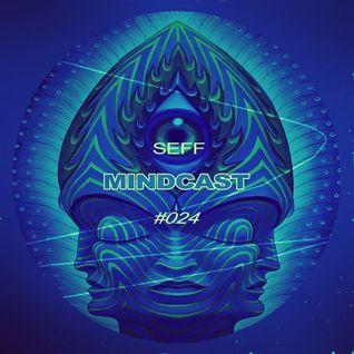SEFF - Mindcast #024