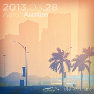 Aaron Austen Promo Mix 2013.03.28