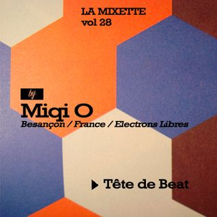 Miqi O. - La Mixette #28 - Tête de Beat