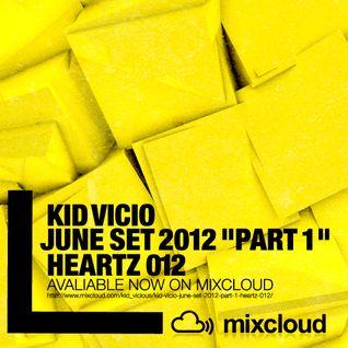 KID VICIO - JUNE SET 2012 ''PART 1'' - HEARTZ 012