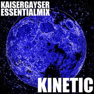 Kaiser Gayser 'Kinetic' Essential Mix