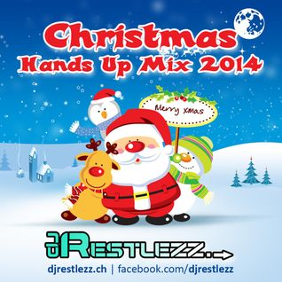 DJ Restlezz - Christmas Hands Up Mix 2014