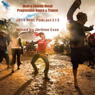 Male & Female Vocal Progressive House & Trance ★ ASOE 2014 Podcast E13