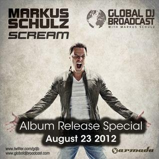 Global DJ Broadcast Aug 23 2012 - Scream Release Special