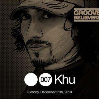 Groove Believers #007: Khu