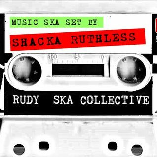 Rudy Ska Colective -Mixtapes-Presents SHACKA RUTHLESS-SIDE-B
