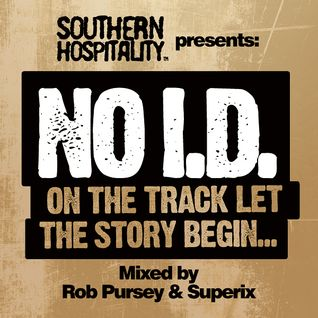 No I.D. On The Track Let The Story Begin... - Mixed by Rob Pursey & Superix