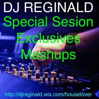 Dj Reginald - Special Session Exclusive Mashups 2015
