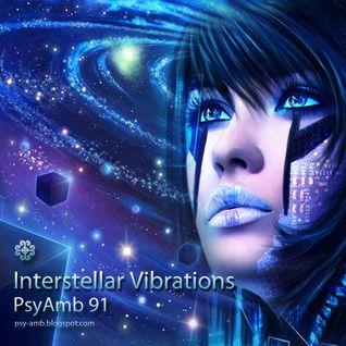 Intersellar Vibrations - PsyAmb 91