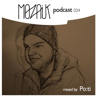 Mozaik Podcast 024 - Po:ti